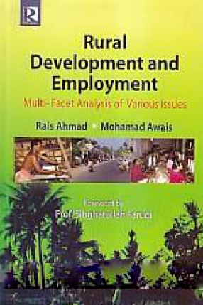 Rural Development and Employment: Multi-Facet Analysis of Various Issues
