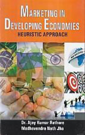 Marketing in Developing Economies: Heuristic Approach