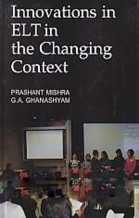 Innovations in ELT in the Changing Contexts