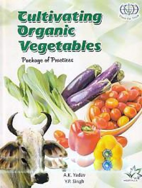 Cultivating Organic Vegetables: Package of Practices