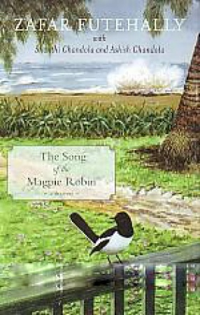 The Song of the Magpie Robin: A Memoir