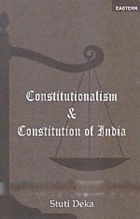Constitutionalism and Constitution of India