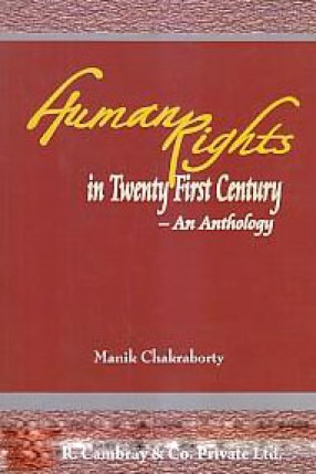 Human Rights in Twenty First Century: An Anthology