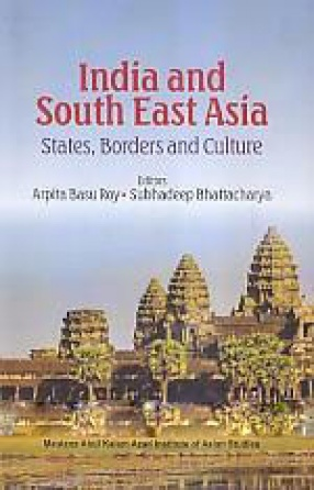 India and South East Asia: States, Borders and Culture