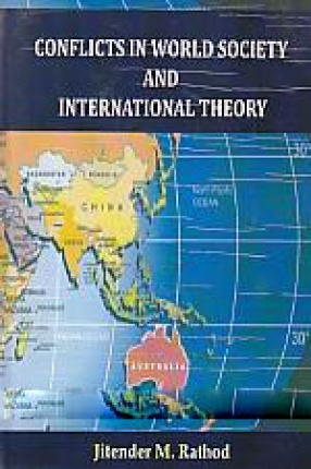 Conflicts in World Society and International Theory