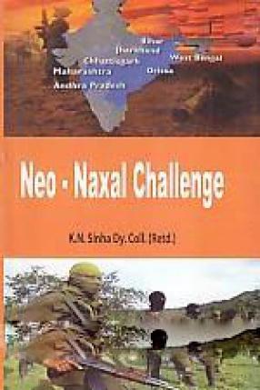 Neo-Naxal Challenge