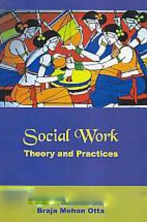 Social Work: Theory and Practices