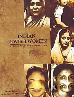 Indian Jewish Women: Stories from Bene Israel Life