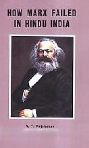 How Marx Failed in Hindu India