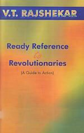 Ready Reference to Revolutionaries: A Guide to Action