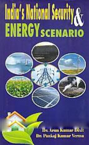 India s National Security & Energy Scenario