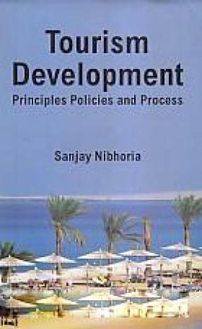 Tourism Development: Principles Policicies and Process