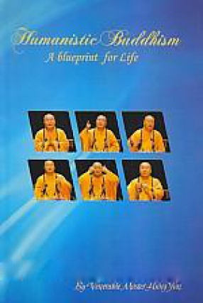 Humanistic Buddhism: A Blue Print for Life
