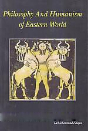 Philosophy and Humanism of Eastern World