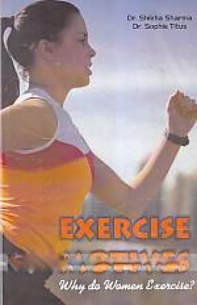Exercise Motives: Why Do Women Exercise