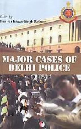 Major Cases of Delhi Police