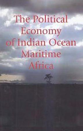 The Political Economy of Indian Ocean Maritime Africa