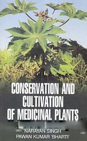Conservation and Cultivation of Medicinal Plants