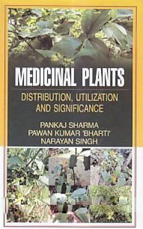 Medicinal Plants: Distribution, Utilization and Significance