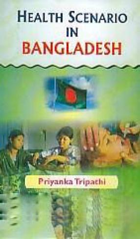 Health Scenario in Bangladesh