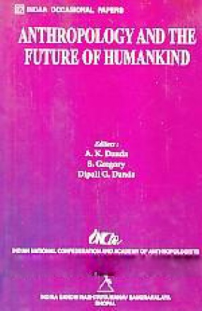 Anthropology and the Future of Humankind