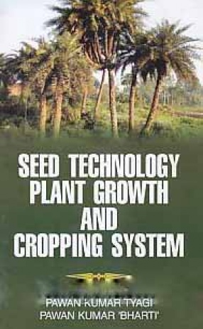 Seed Technology Plant Growth and Cropping System