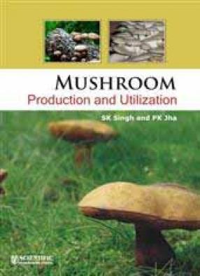 Mushroom Production and Utilization