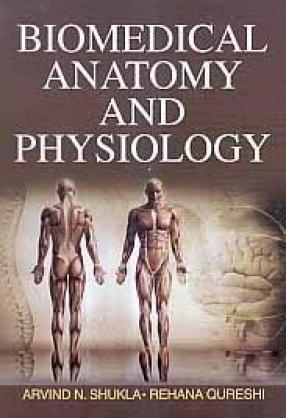 Biomedical Anatomy and Physiology
