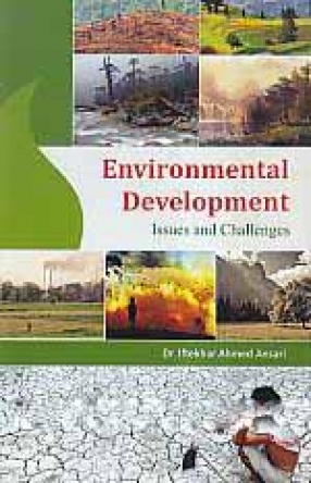 Environmental Development: Issues and Challenges