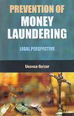 Prevention of Money Laundering: Legal Perspective