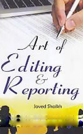 Art of Editing and Reporting