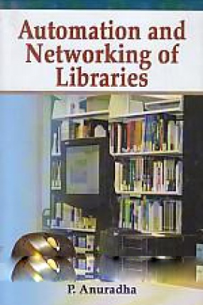 Automation and Networking of Libraries