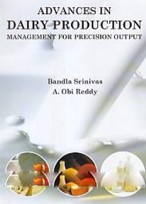 Advances in Dairy Production: Management for Precision Output