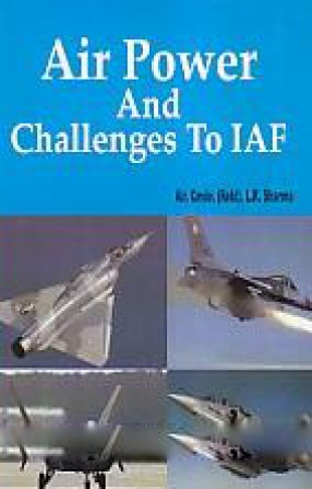 Air Power and Challenges to IAF