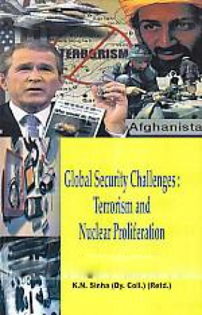 Global Security Challenges: Terrorism and Nuclear Proliferation