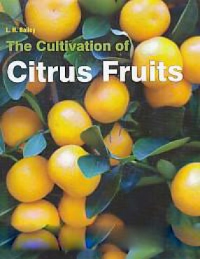 The Cultivation of Citrus Fruits