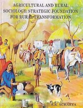 Agricultural and Rural Sociology: Strategic Foundation for Rural Transformation
