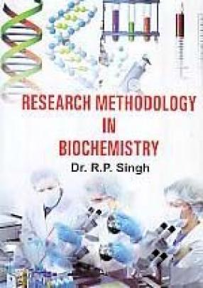 Research Methodology in Biochemistry