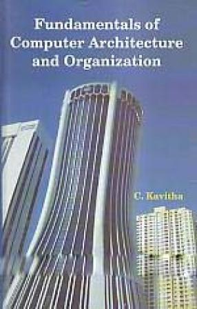 Fundamentals of Computer Architecture and Organization