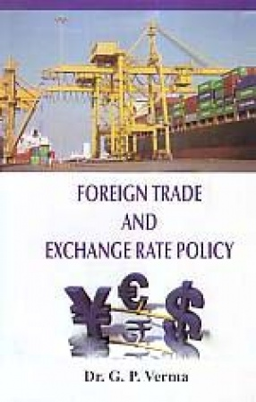Foreign Trade and Exchange Rate Policy