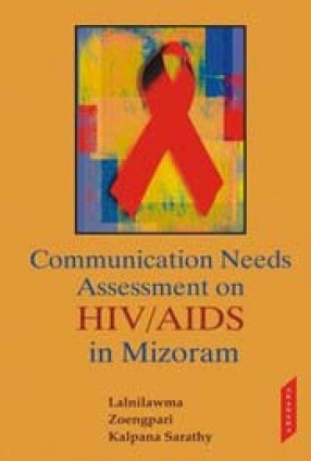Communication Needs Assessment on HIV/AIDS in Mizoram