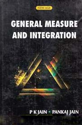 General Measure and Integration