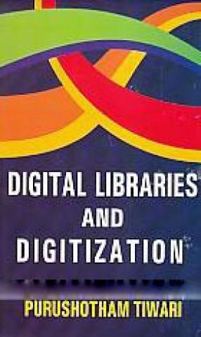 Digital Libraries and Digitization