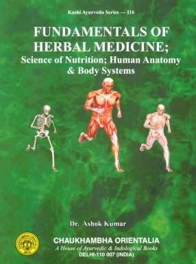 Fundamentals of Herbal Medicine: Science of Nutrition, Human Anatomy and Body Systems
