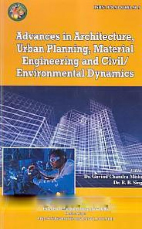 Advances in Architecture, Urban Planning, Material Engineering and Civil/Environmental Dynamics