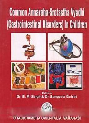 Common Annavaha-Srotastha Vyadhi (Gastrointestinal Disorders) in Children
