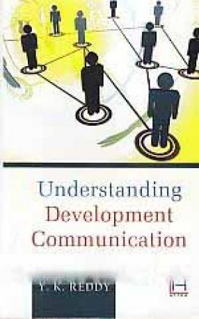 Understanding Development Communication