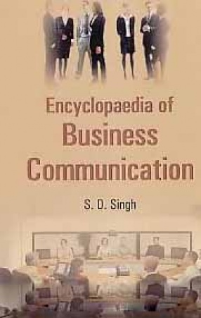 Encyclopaedia of Business Communication