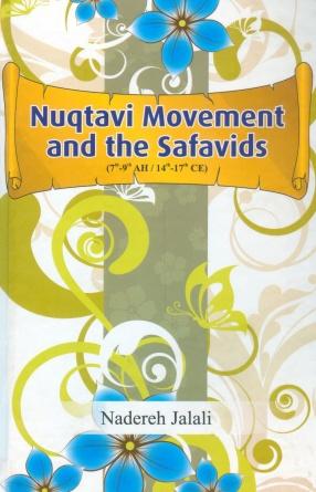 Nuqtavi Movement and the Safavids