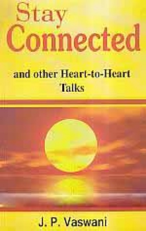 Stay Connected and Other Heart-to-Heart Talks